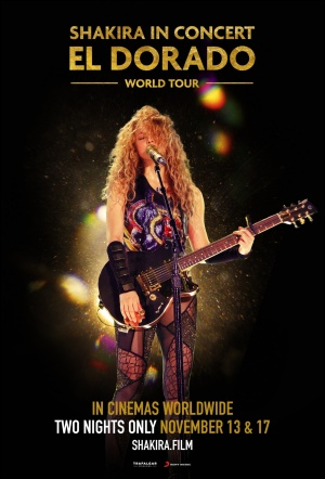 Shakira In Concert: El Dorado World Tour