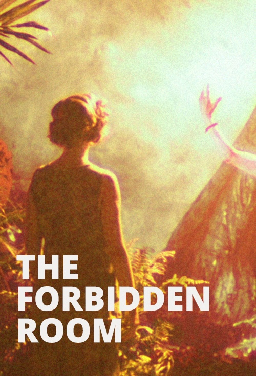 The Forbidden Room - Movie, reviews, trailers - Flicks