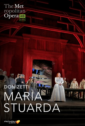 MetOpera: Maria Stuarda