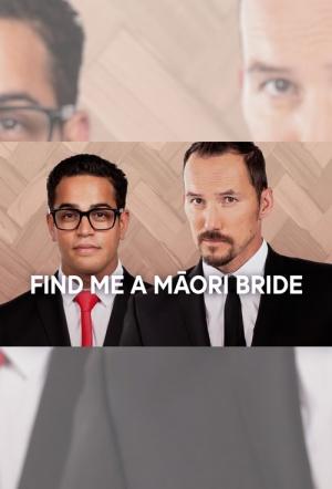 Find Me a Māori Bride: Season 2