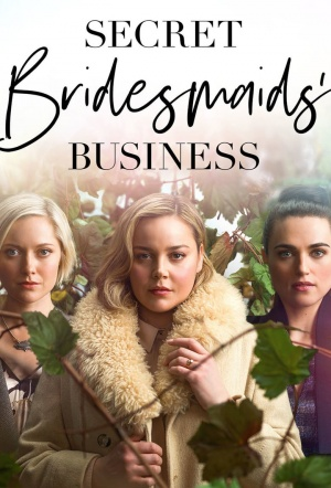 Secret Bridesmaids' Business: Season 1