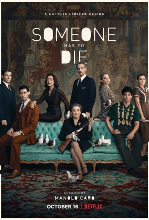 Someone Has to Die: Season 1