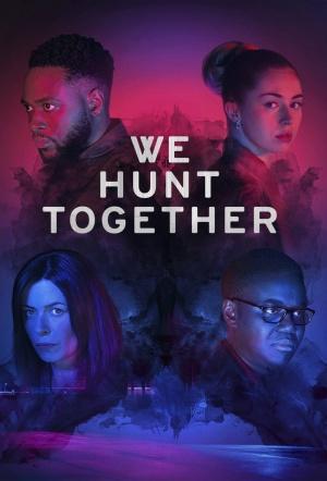 We Hunt Together: Season 1