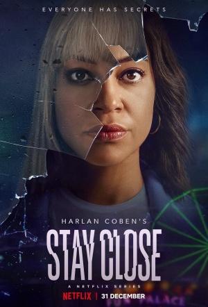 Stay Close: Season 1
