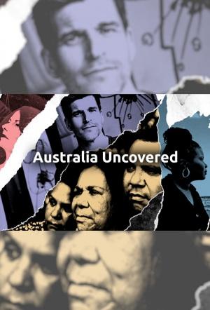 Australia Uncovered: Season 1