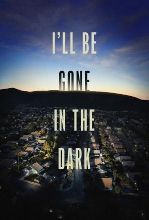I'll Be Gone in the Dark: Season 1