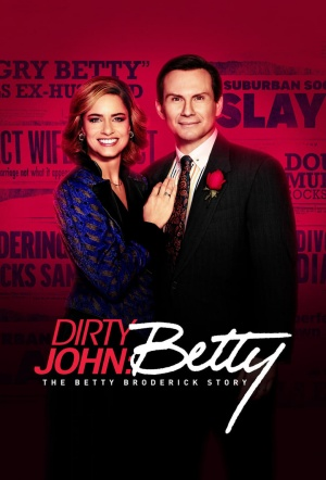 Dirty John: Season 2 - The Betty Broderick Story