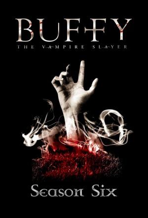 Buffy the Vampire Slayer: Season 6