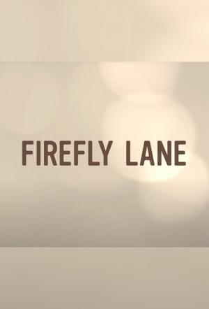 Firefly Lane: Season 1