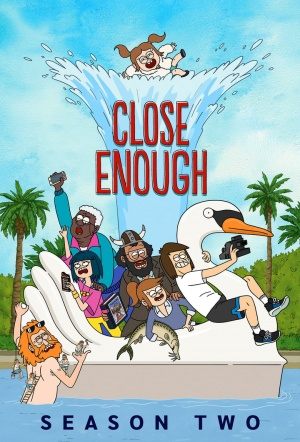 Close Enough: Season 2