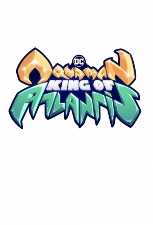 Aquaman: King of Atlantis - Season 1