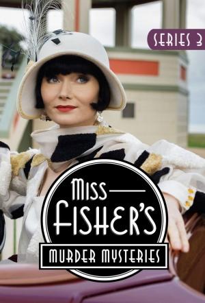 Miss Fisher's Murder Mysteries: Season 3