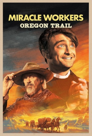 Miracle Workers: Oregon Trail