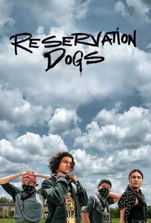 Reservation Dogs: Season 1