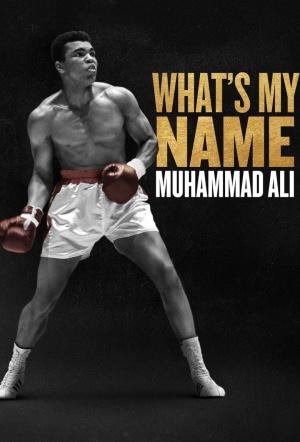 What's My Name - Muhammad Ali: Season 1