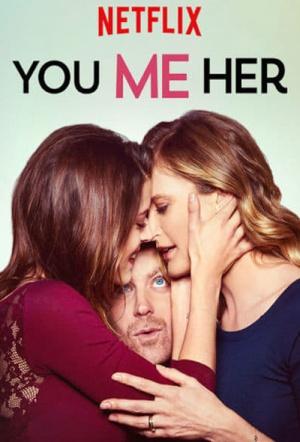 You Me Her: Season 1