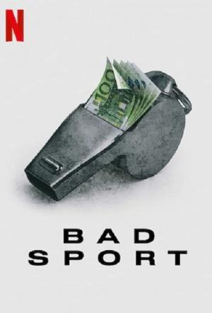 Bad Sport: Season 1