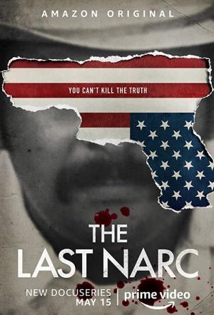 The Last Narc: Season 1
