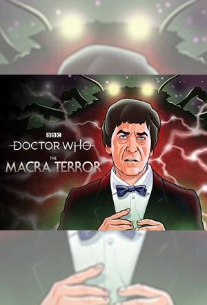 Doctor Who: The Macra Terror (2019)