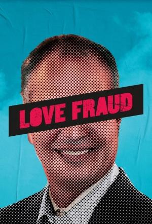 Love Fraud: Season 1